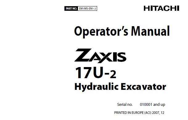Hitachi Zaxis 17U-2 Hydraulic Excavator Operator's Manual