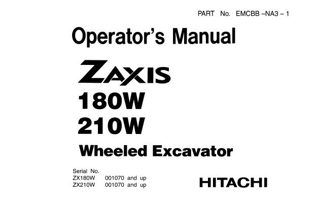 Hitachi Zaxis 180W , 210W Wheeled Excavator Operator's