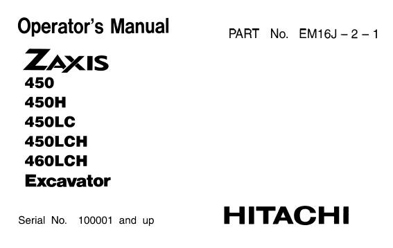 Hitachi Zaxis 450 , 450H , 450LC , 450LCH , 460LCH