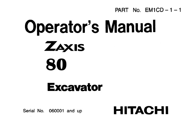 Hitachi Zaxis 80 Excavator Operator's Manual (060001 and