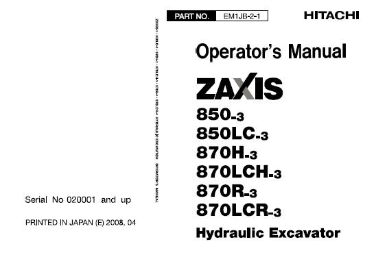 Hitachi Zaxis 850-3, 850LC-3, 870H-3, 870LCH-3, 870R-3