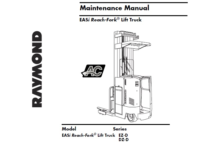 Raymond EASi (EZ-D / DZ-D) Reach-Fork Lift Truck