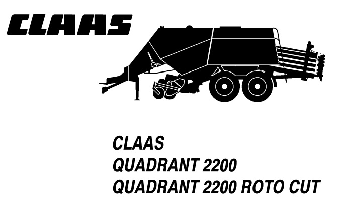 Claas Quadrant 2200 (ROTO CUT) Baler Service Repair Manual