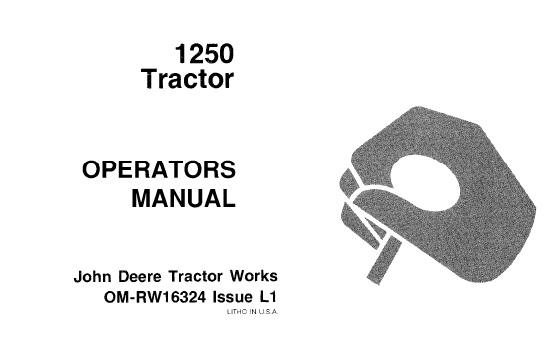 John Deere 1250 Tractor Operator's Manual