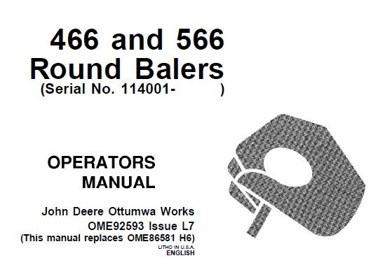 John Deere 466 and 566 Round Balers (Serial No. 114001