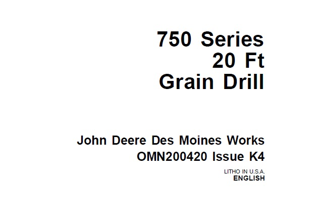 John Deere 750 Series 20 Ft Grain Drill Operator's Manual
