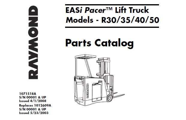 Raymond EASi Pacer (R30, R35, R40, R50) Lift Truck Parts