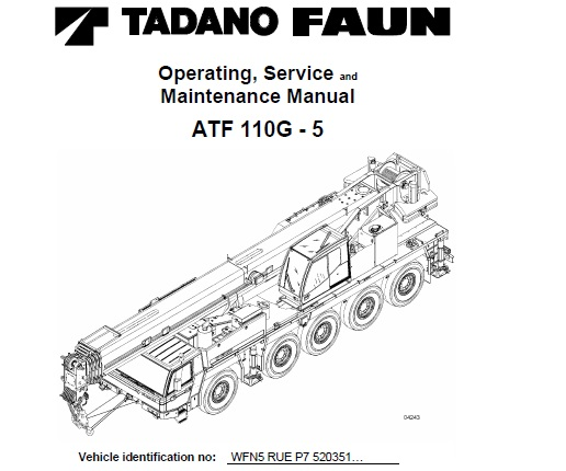 Tadano FAUN ATF110G-5 Crane Operating , Service and