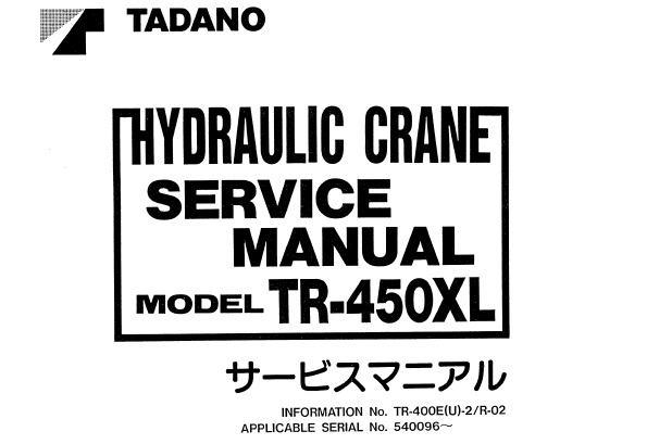 Tadano TR-450XL Hydraulic Crane Service Repair Manual