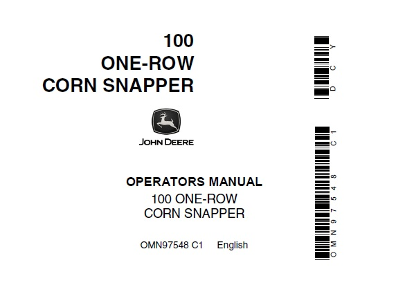 John Deere 100 One-Row Corn Snapper Operator's Manual