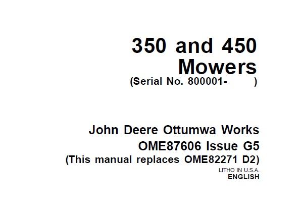 John Deere 350 and 450 Mowers (Serial No. 800001