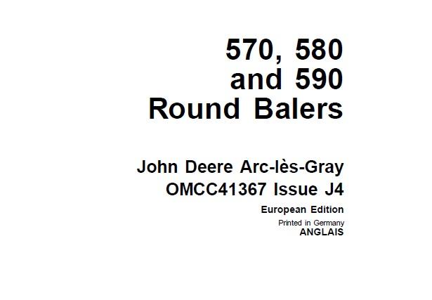 John Deere 570 , 580 and 590 Round Balers Operator's