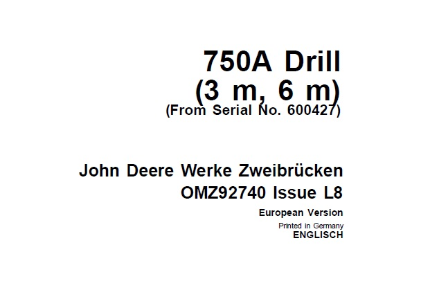 John Deere 750A Drill (3 m, 6 m) (From Serial No. 600427