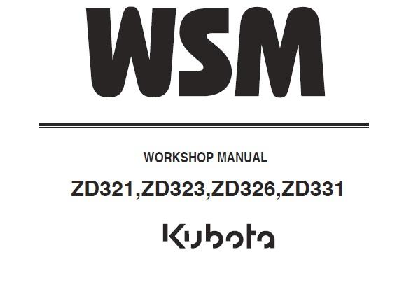 Kubota ZD321, ZD323, ZD326, ZD331 Zero Turn Mowers Service