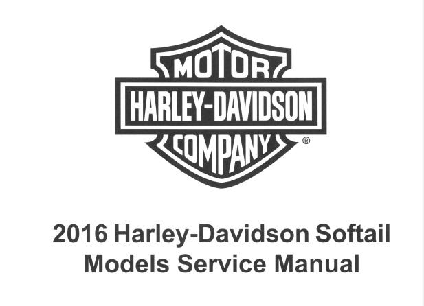 2016 Harley-Davidson Softail Models Service Repair Manual