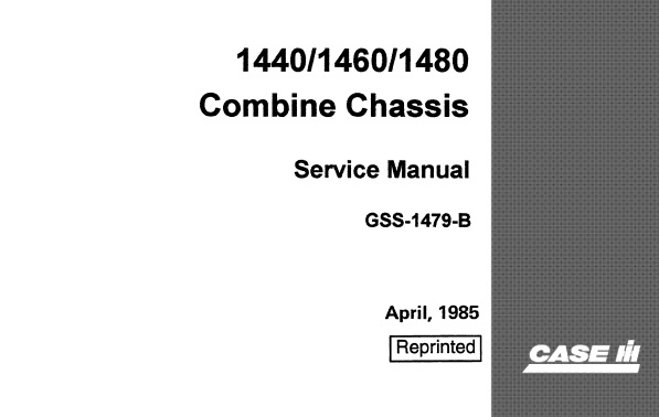 Case 1440, 1460, 1480 Combine Chassis Service Repair