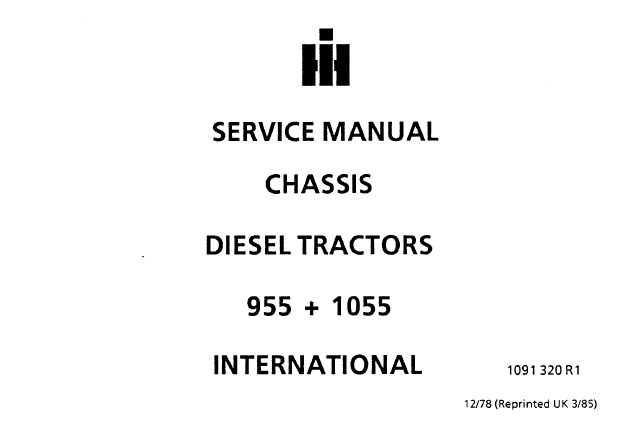 IH Internation 955 , 1055 Diesel Tractors Chassis Service