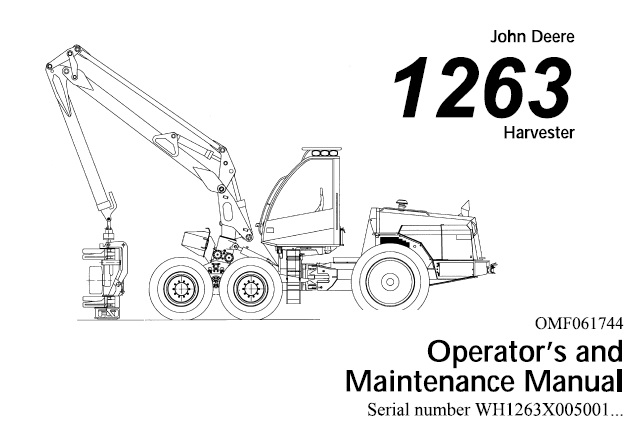 John Deere 1263 Harvester Operator's and Maintenance