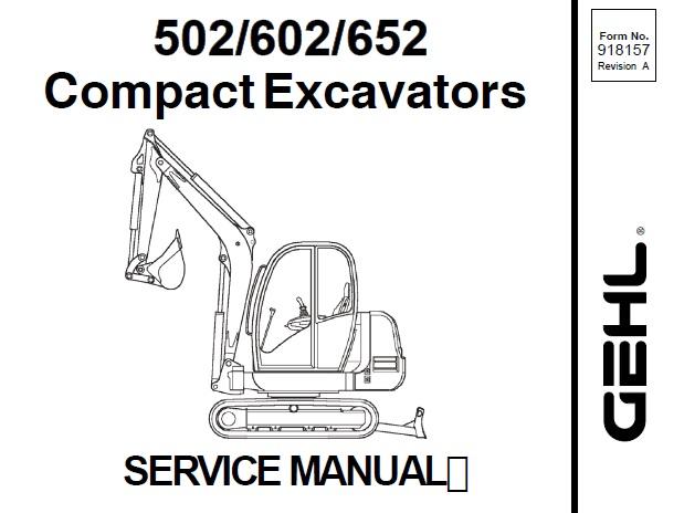 Gehl 502 / 602 / 652 Compact Excavators Service Repair