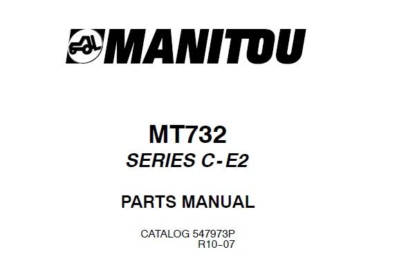 Manitou MT732 SERIES C-E2 Telescopic Handler Parts Manual