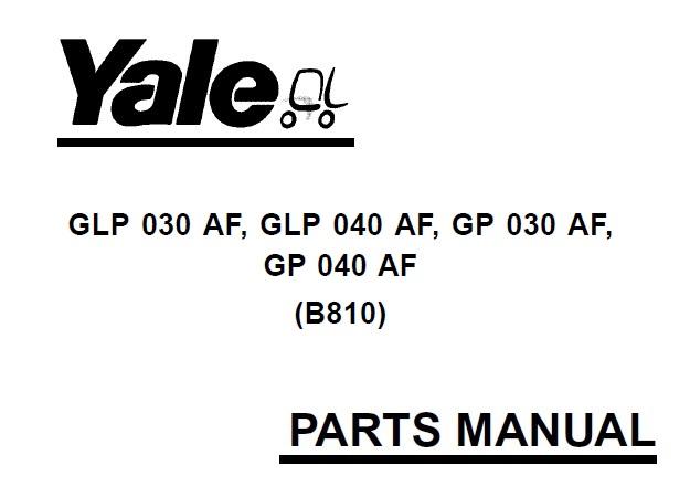 Yale (B810) GLP030AF, GLP040AF, GP030AF, GP040AF Forklift