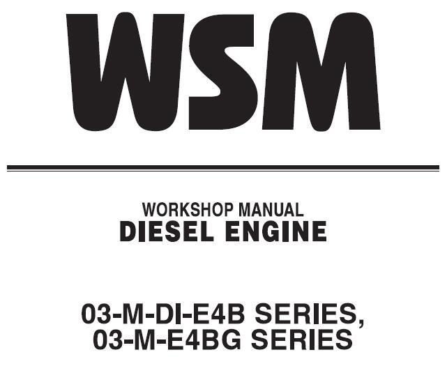 Kubota 03-M-DI-E4B SERIES, 03-M-E4BG SERIES Diesel Engine