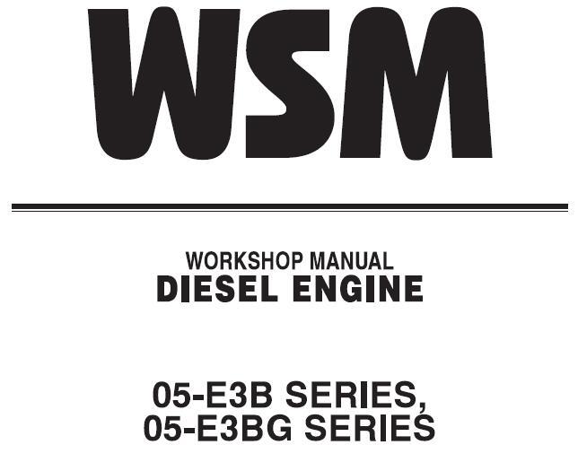 Kubota 05-E3B Series, 05-E3BG Series Diesel Engine Service