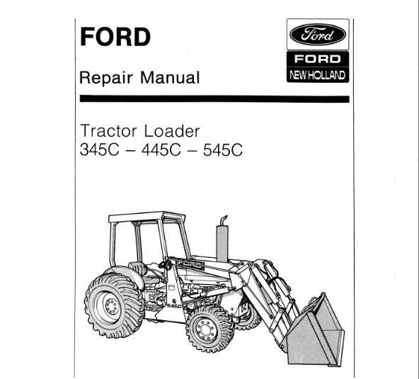 Ford New Holland 345C , 445C, 545C Tractor Loader Service
