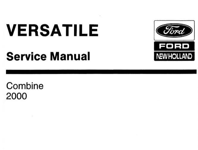 Ford New Holland Combine 2000 Service Repair Manual