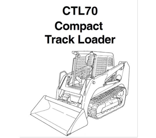 Gehl CTL70 Compact Track Loader Service Repair Manual