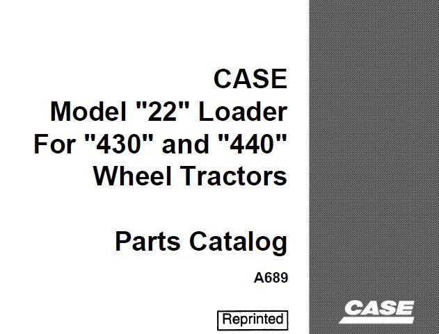 """Case IH Model """"22"""" Loader Parts Catalog Manual (For """"430"""