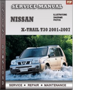 20012007 Nissan Xtrail T30 Service Repair Manual