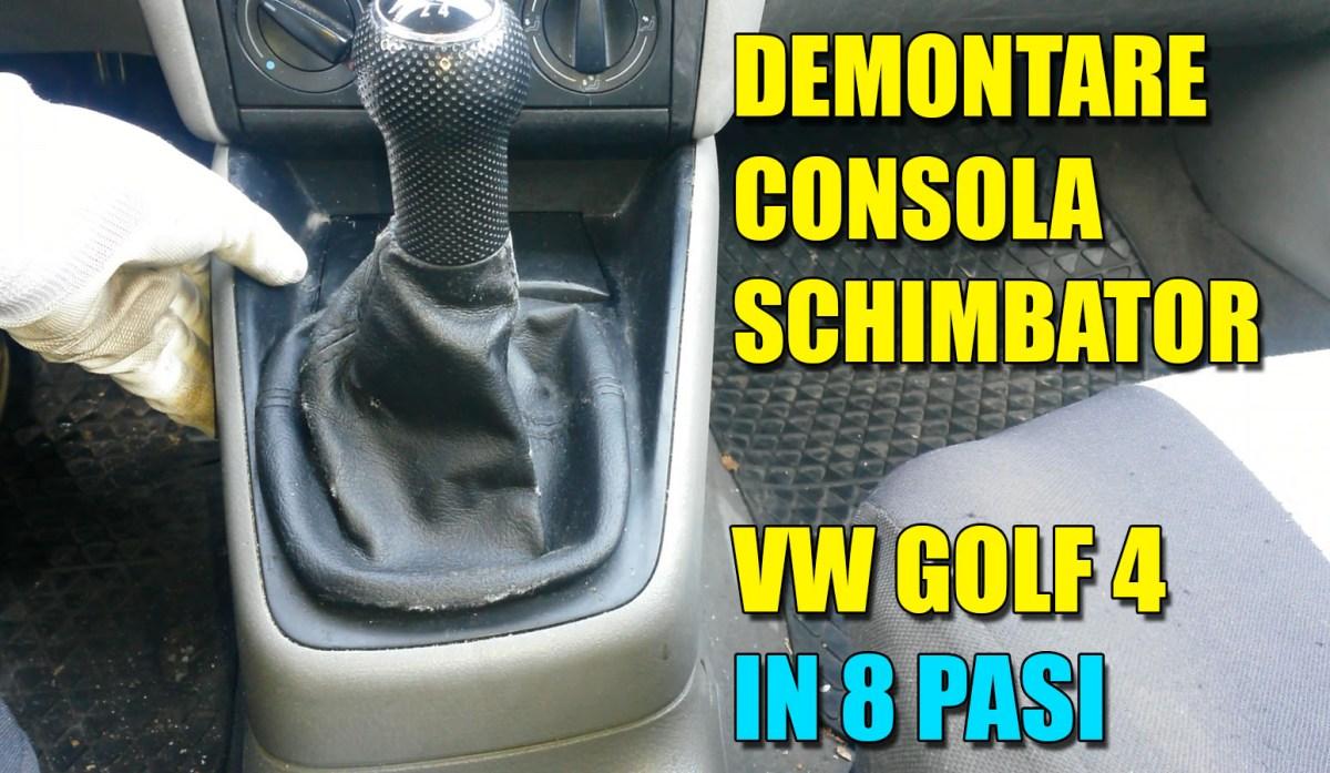 TUTORIAL: cum demontezi consola de la schimbatorul de viteze (consola centrala) la VW Golf 4, Bora in doar 8 pasi simpli