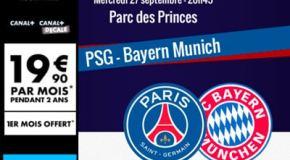 Canal Plus promo 50€ offerts ne rater pas le Match PSG vs BAYERN