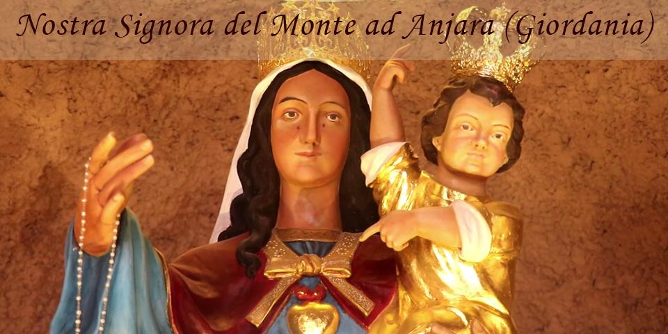 Vergine del Monte, ad Anjara (Giordania)