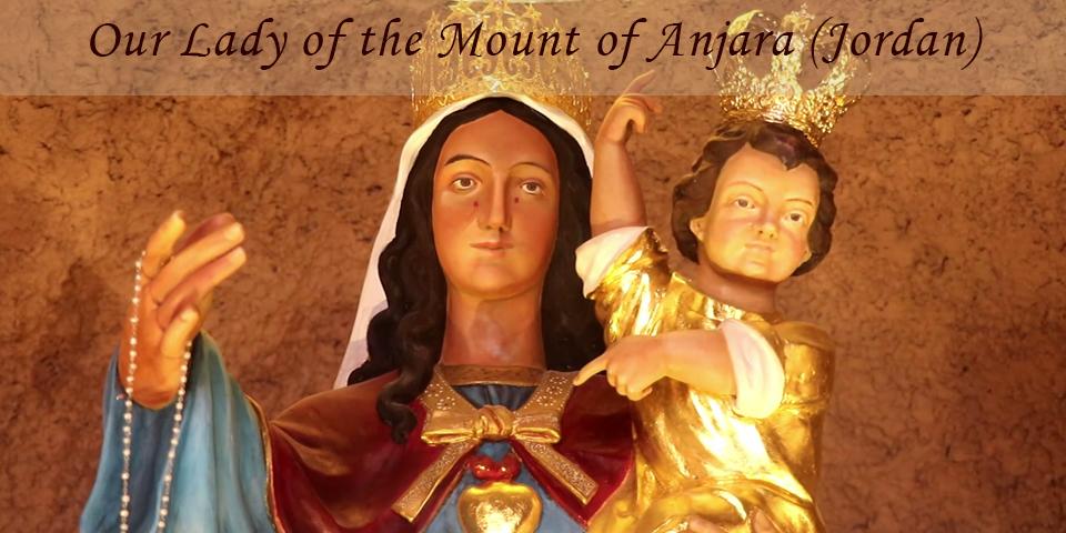 Virgin of the Mount, in Anjara (Jordan)