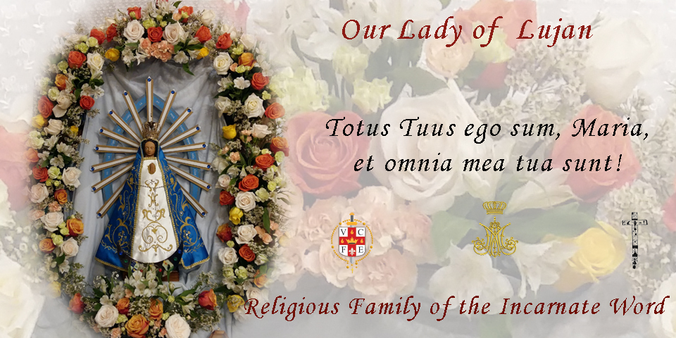 We belong to Her by eternal election – Our Lady of Lujan