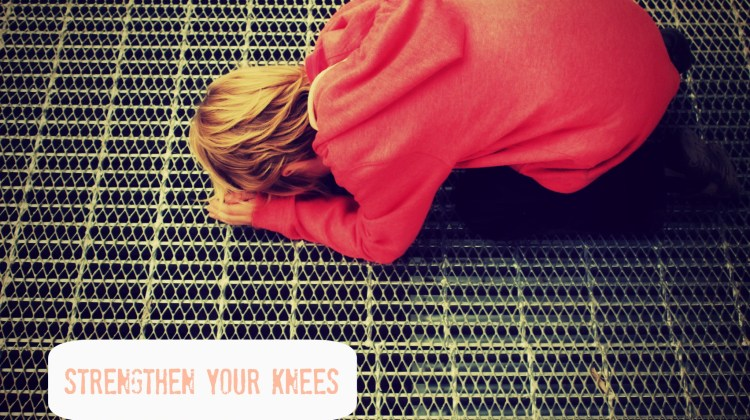 pray on your knees