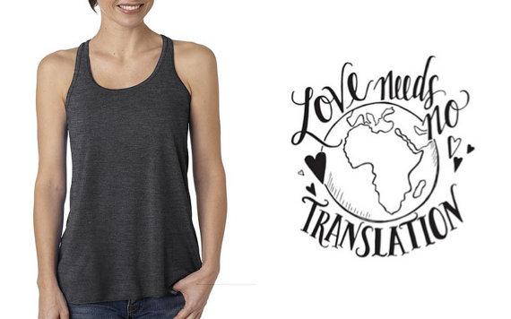 Love Needs No Translation tank top