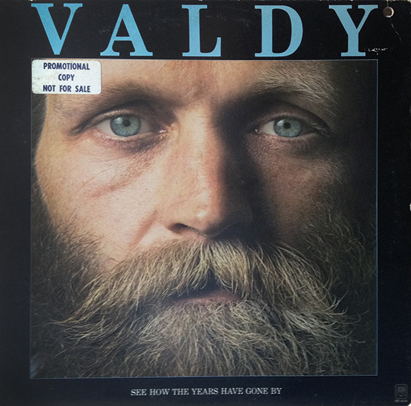 1975 Valdy – See How The Years Have Gone By   Sessiondays