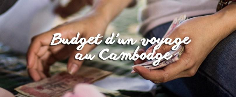 Budget d'un voyage au Cambodge