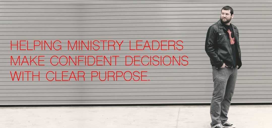 Seth Muse, Helping Ministry Leaders make confident decisions with clear purpose, blog