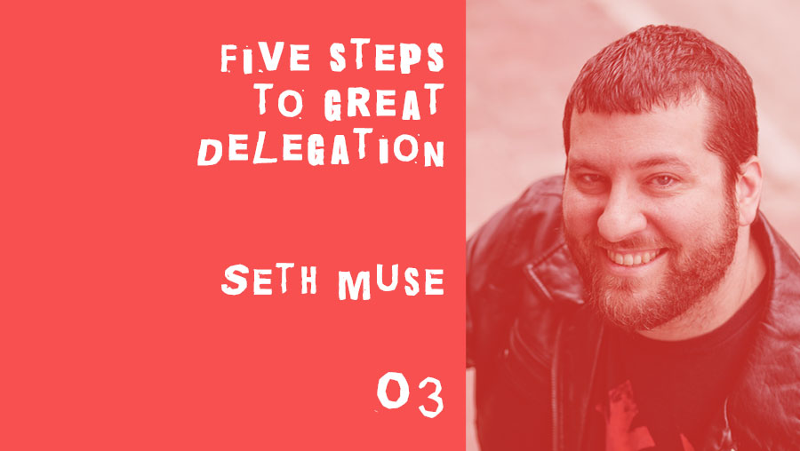 five steps to great delegation