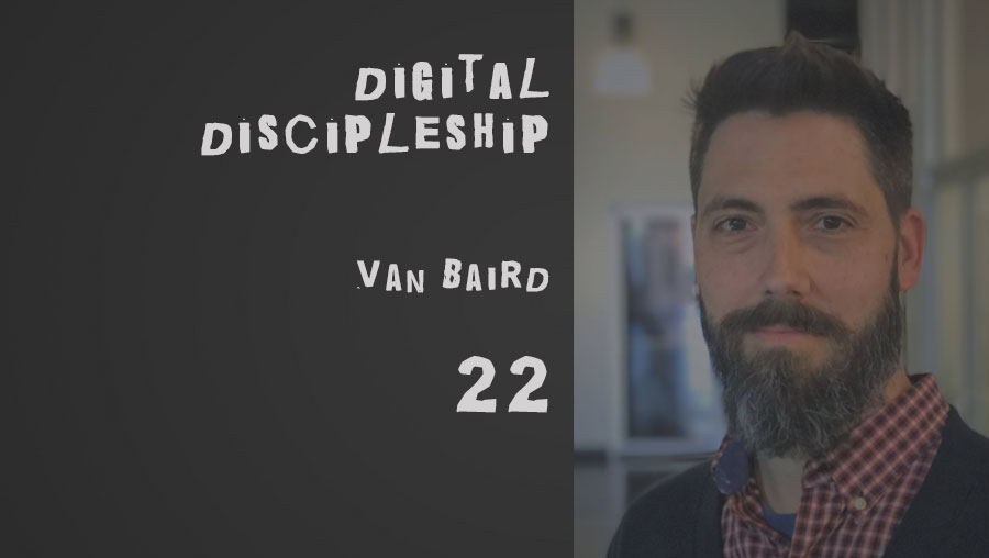 The seminary of hard knocks podcast seth muse van baird digital discipleship