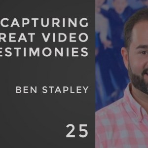 capturing great video testimonies with ben stapley on the seminary of hard knocks podcast with seth muse