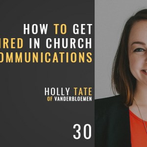 how to get hired in church communications with holly tate of vanderbloemen, the seminary of hard knocks with seth muse