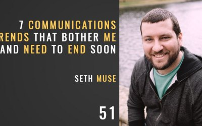 7 Church Communications Trends that Bother Me, Ep. 51