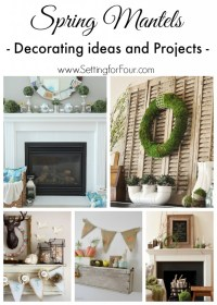 Spring Mantel Ideas - Decor and Projects - Setting for Four