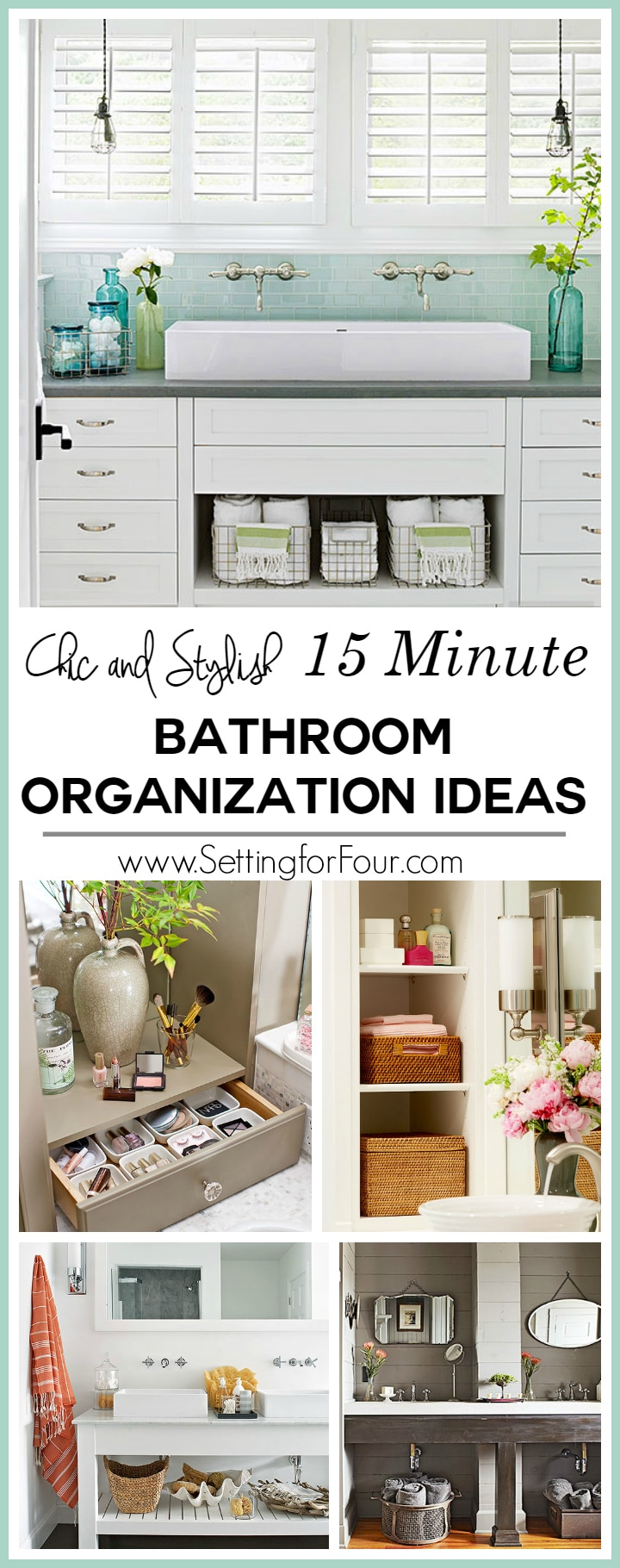 15Minute Bathroom Organization Tips  Setting for Four