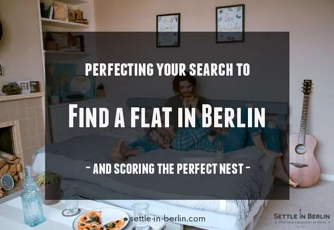 Rent A Flat In Berlin How To Find The Perfect Nest